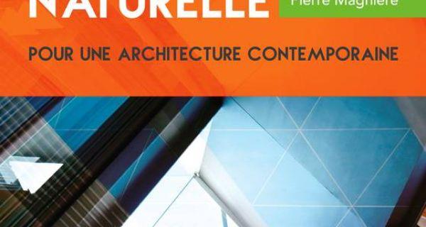 La climatisation naturelle pour une architecture contemporaine