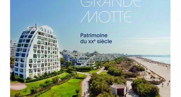La Grande Motte - Patrimoine du XXe siècle