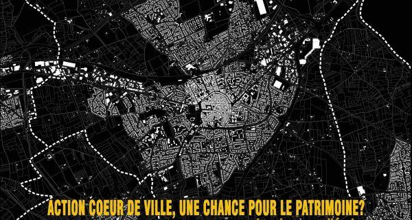 Action Cœur de Ville, une chance pour le patrimoine ?